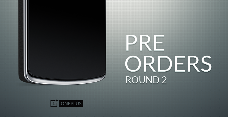 OnePlus One Preorder System Round 2