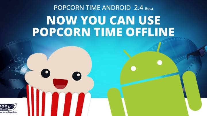 Popcorn Time for Android: Offline Playback