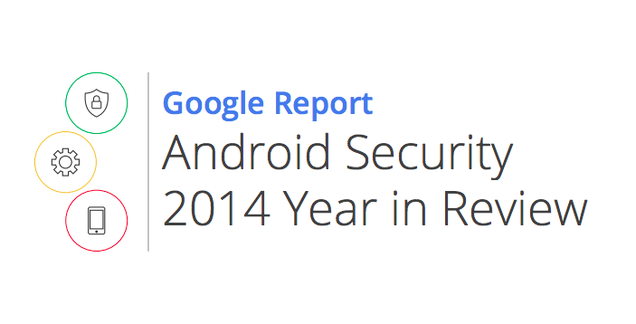 Google Android Security Report