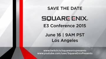 Square Enix E3 2015 Live Stream