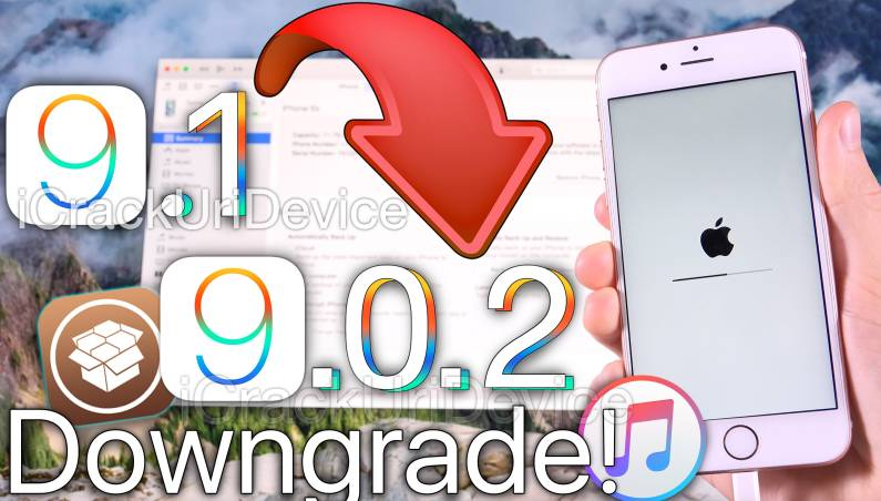 iOS 9.1 Downgrade Jailbreak