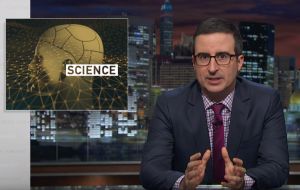 John Oliver Scientific Studies Video