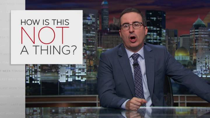 John Oliver How Is This Not A Thing