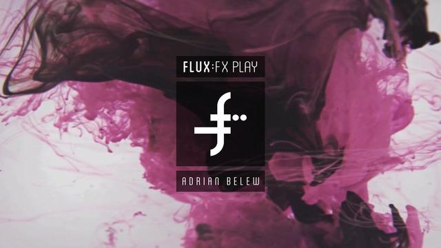FLUX FX play