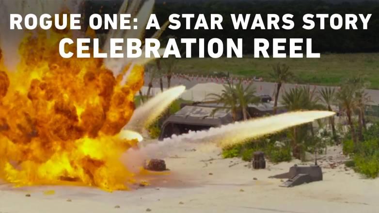Star Wars Rogue One Celebration Reel