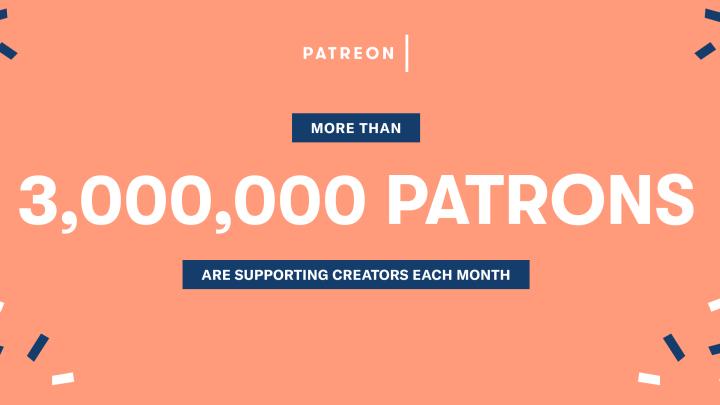 Patreon three million patrons