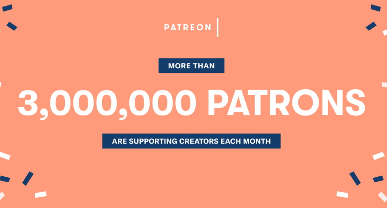 Patreon three million patrons