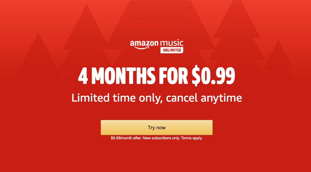 Amazon Music Unlimited: 4 months for $0.99