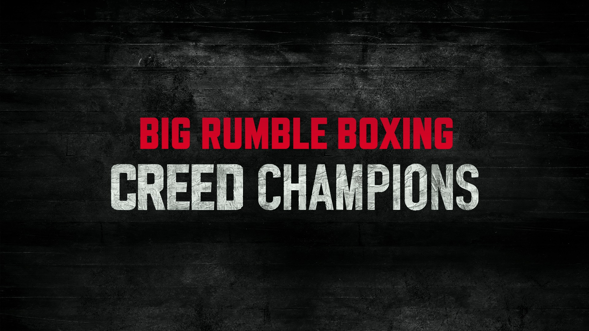 Big-Rumble-Boxing-Creed-Champions